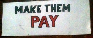 Make them pay